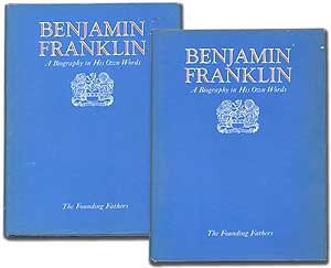 Benjamin Franklin: a biography in his own words (The Founding fathers) - Benjamin Franklin