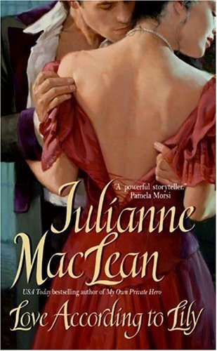 Love According to Lily - Julianne MacLean