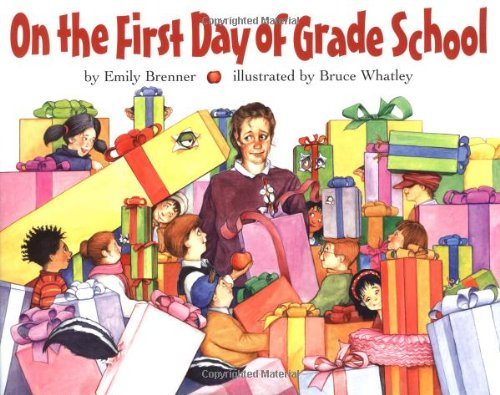 On the First Day of Grade School - Emily Brenner