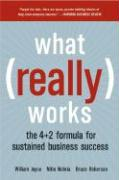 What Really Works: The 4]2 Formula for Sustained Business Success