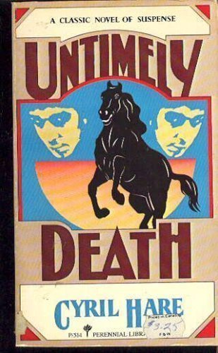 Untimely Death : An Inspector Mallett and Francis Pettigrew Mystery - Cyril Hare