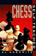 Chess Self-teacher: Eight Lessons with Quizzes and Reviews