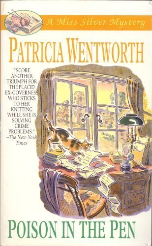 Poison in the Pen - Patricia Wentworth