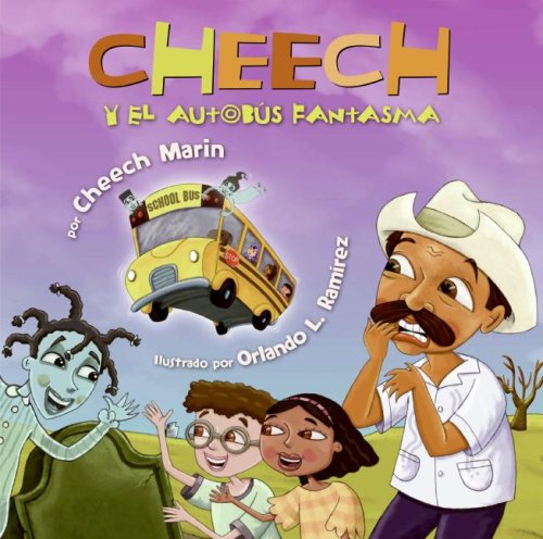Cheech and the Spooky Ghost Bus (Spanish edition) - Cheech Marin