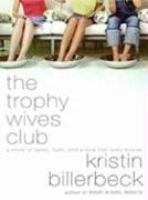 The Trophy Wives Club LP: A Novel of Fakes, Faith, and a Love That Lasts Forever