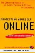 Protecting Yourself Online: An Electronic Frontier Foundation Guide