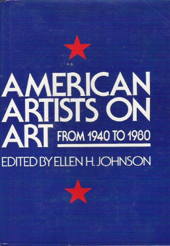 American artists on art from 1940 to 1980 (Icon editions) - JOSEPH; GALANTIERE, LEWIS ( TRANSLATED FROM THE FRENCH BY). DELTEIL