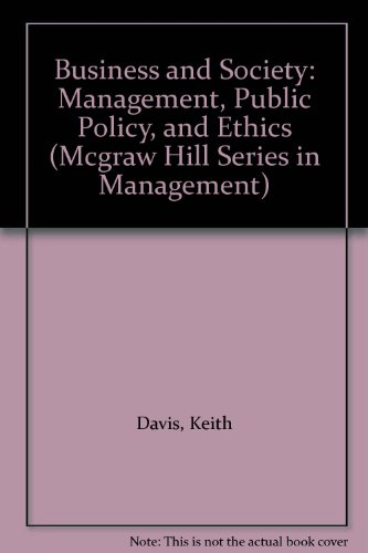 Business and Society : Management, Public Policy, Ethics - Keith Davis; William Crittenden Frederick