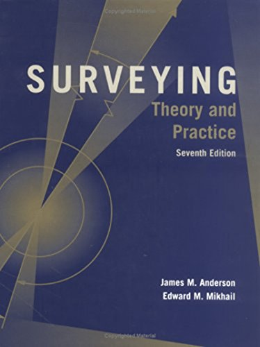 Surveying: Theory and Practice - Anderson, James M; Mikhail, Edward M
