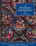 The Western Experience Vol. A : Antiquity and the Middle Ages - Theodore K. Rabb; Raymond Crew; Isser Woloch; Mortimer Chambers; David Herlihy