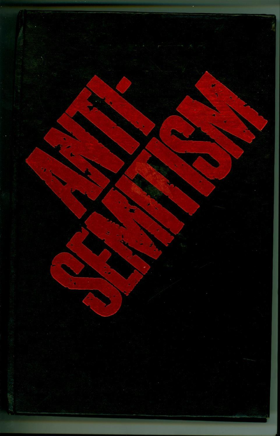 The New Anti-Semitism (SIGNED TO COMEDIAN MYRON COHEN) - Forster, Arnold, & Benjamin R. Epstein