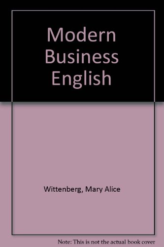 Modern Business English: A Text-Workbook for Colleges - Mary Alice Wittenberg; Price R. Voiles