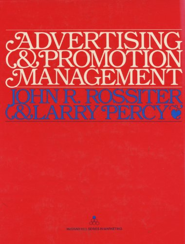 Advertising and Promotion Management - Rossiter, John R.; Percy, Larry