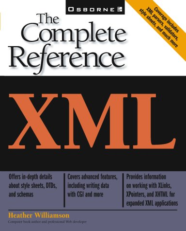 XML: The Complete Reference - Heather Williamson