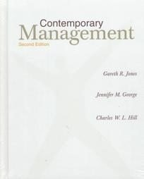 Contemporary Management - Gareth R.; George, Jennifer M.; Hill, Charl Jones