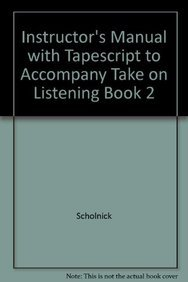 Take on Listening: Listening and Speaking Strategies 2 - Scholnick, Nadia F.