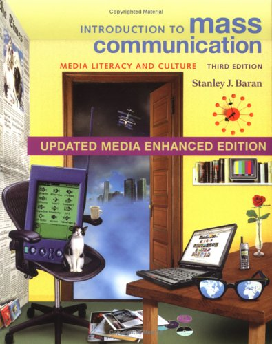 Introduction to Mass Communication: Media Literacy and Culture - Stanley J. Baran