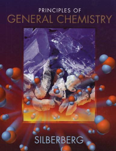 Principles of General Chemistry - Martin Silberberg