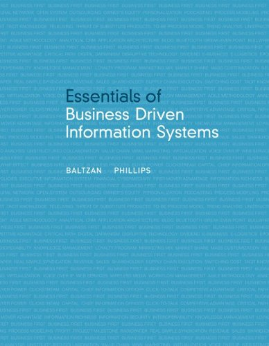Essentials of Business Driven Information Systems - Paige Baltzan; Amy Phillips