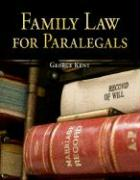 Family Law for Paralegals - Kent, George W.; Kent George