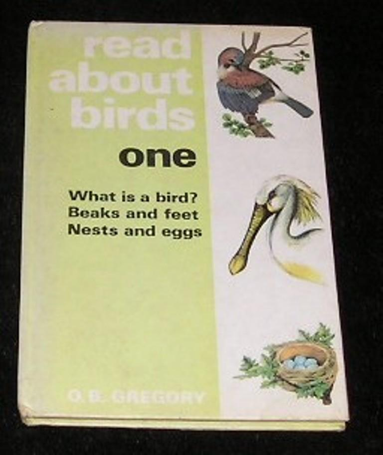 Read About Birds One - O B Gregory