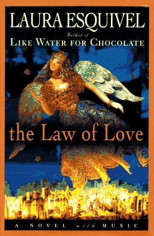 The Law of Love - Laura Esquivel