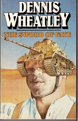 The Sword Of Fate: A Julian Day Story - Dennis Wheatley