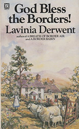 God Bless the Borders - LAVINIA DERWENT
