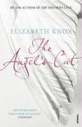 The Angel's Cut. Elizabeth Knox