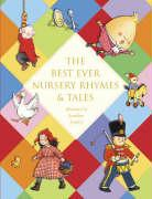 The Best Ever Nursery Rhymes & Tales