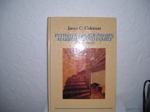 Intimate Relationships in Marriage and Family - James C. Coleman