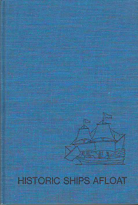 Historic Ships Afloat / by Phyllis Flanders Dorset Illustrated witnh photographs and engravings - Flanders Dorset, Phyllis