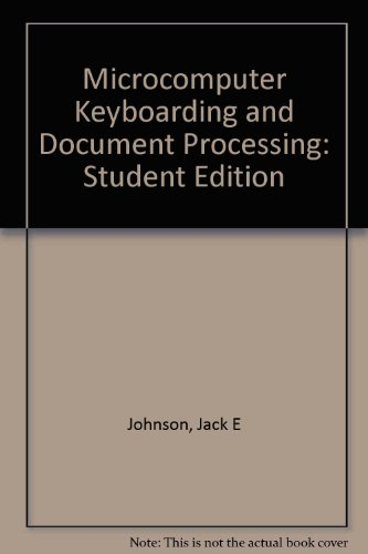 Microcomputer Keyboarding and Document Processing -Student Ed - Johnson