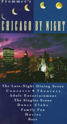 Frommer's Chicago By Night (Frommer's By-Night Chicago) - Todd A. Savage