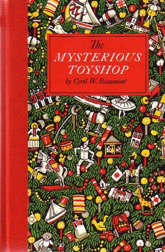 The Mysterious Toyshop - Cyril W. Beaumont