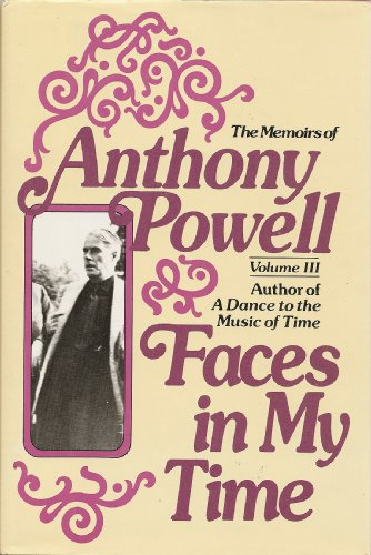 Faces in My Time - Anthony Powell