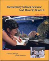 Elementary School Science and How to Teach It