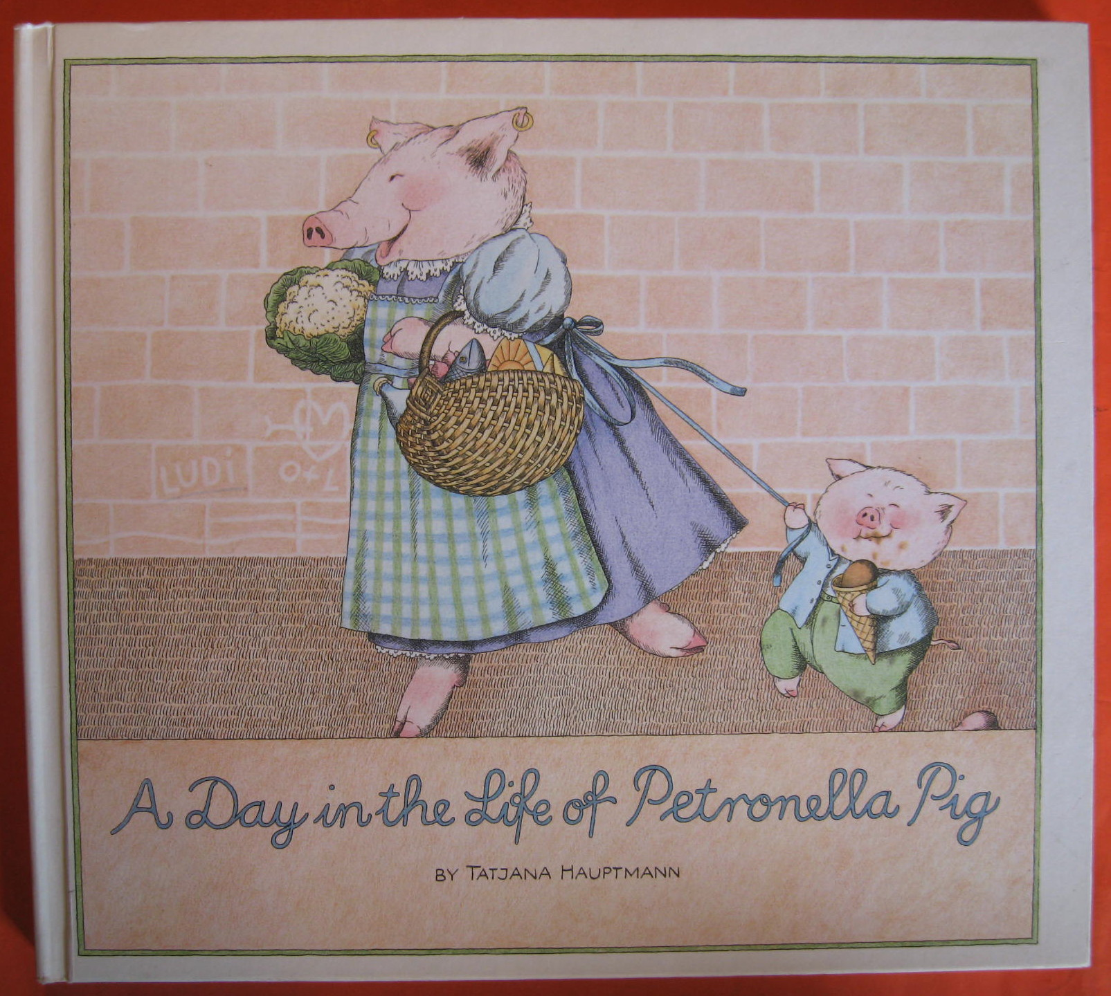 A Day in the Life of Petronella Pig - Hauptmann, Tatjana