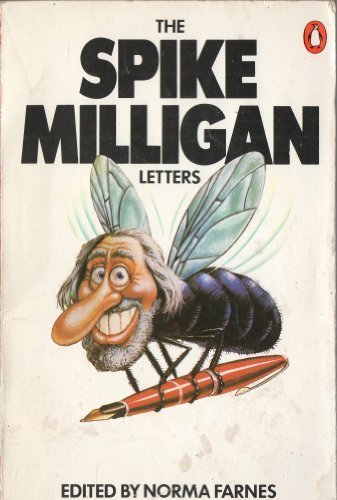 The Spike Milligan Letters - Milligan, Spike (edited by Norma Farnes)