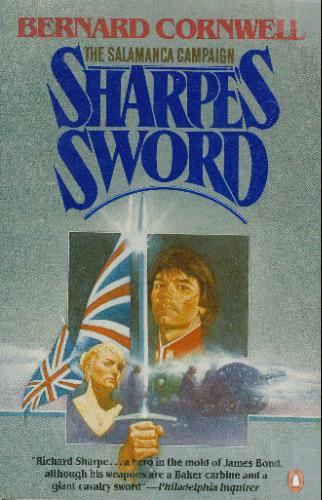 Sharpe's Sword: Richard Sharpe and the Salamanca Campaign, June and July 1812 - Bernard Cornwell