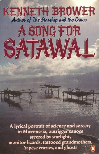 A Song for Satawal - Kenneth Brower
