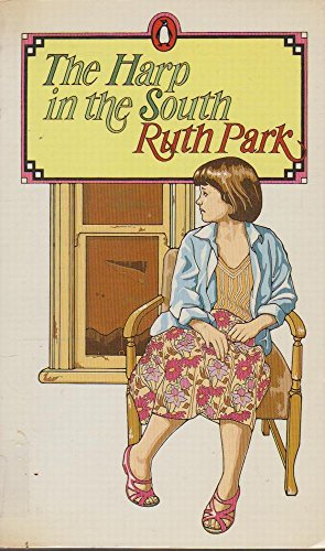 Harp In The South - Ruth Park