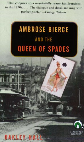Ambrose Bierce and the Queen of Spades (Penguin Mysteries) - Oakley Hall