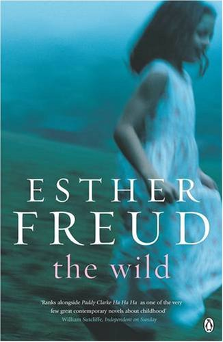 The Wild - Esther Freud