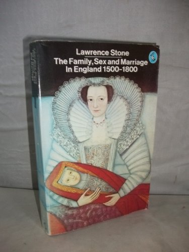 The family, sex and marriage in England, 1500-1800 - STONE, Lawrence