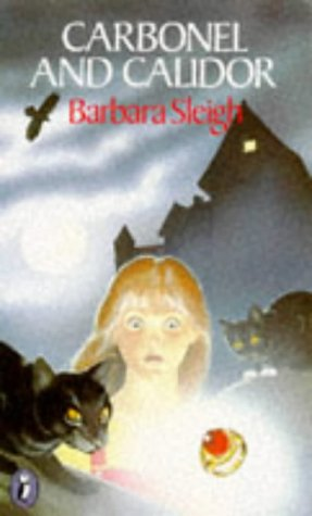 Carbonel and Calidor: Being the Further Adventures of a Royal Cat (Puffin Books) - Barbara Sleigh