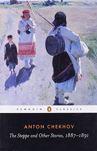 The Steppe and Other Stories, 1887-1891 (Penguin Classics) - Anton Chekhov