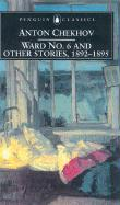 Ward No. 6 and Other Stories, 1892-1895