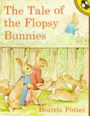 The Tale of the Flopsy Bunnies (Picture Puffin) - Beatrix Potter