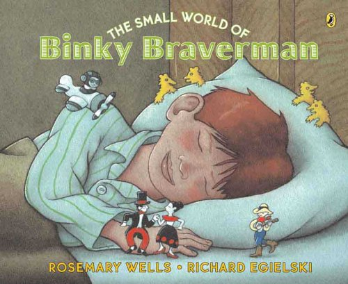 The Small World of Binky Braverman - Rosemary Wells